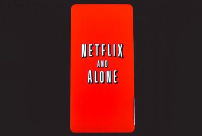 netflix & alone